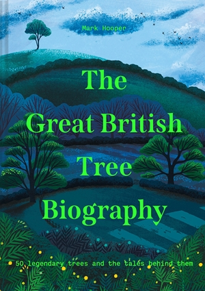 The Great British Tree Biography