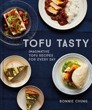 Tofu Tasty Imaginative tofu recipes for every day