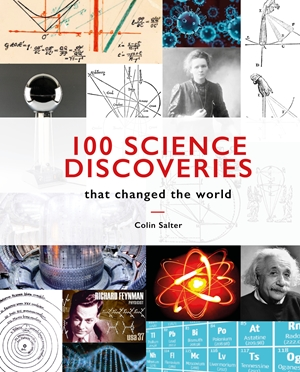 100 Science Discoveries That Changed the World