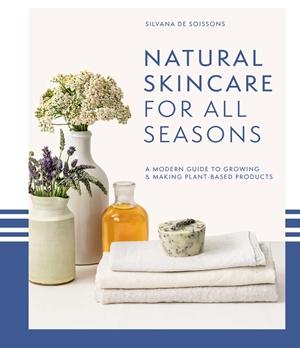 Natural Skincare For All Seasons