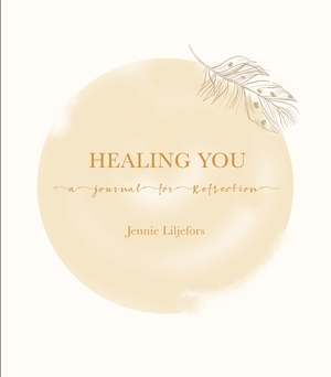 Healing You A journal for reflection