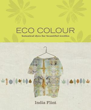 Eco Colour Botanical dyes for beautiful textiles