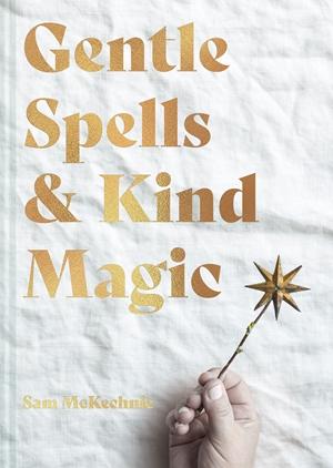 Gentle Spells & Kind Magic