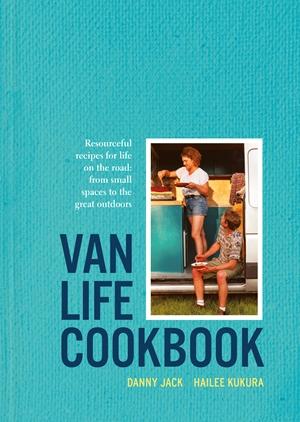 The Van Life Cookbook