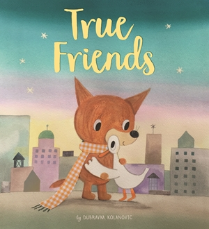 True Friends A Heart Warming Story About Friendship