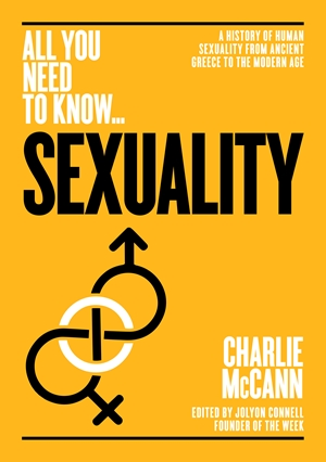 Sexuality A History of Human Sexuality from Ancient Greece to the Modern Age