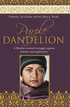 Purple Dandelion A Musim woman's struggle against violence and oppression