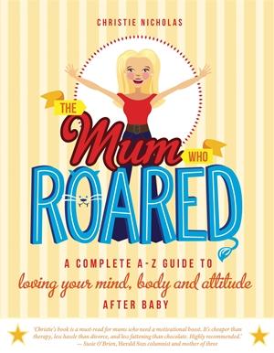 The Mum Who Roared