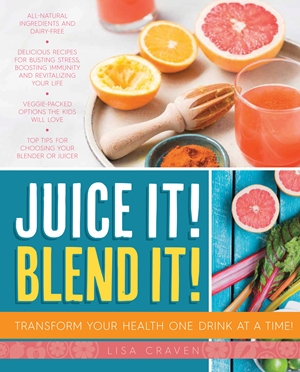 Juice It! Blend It!