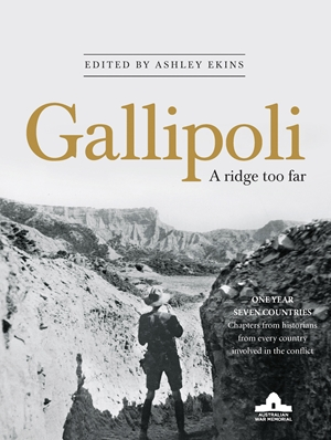 Gallipoli A Ridge Too Far