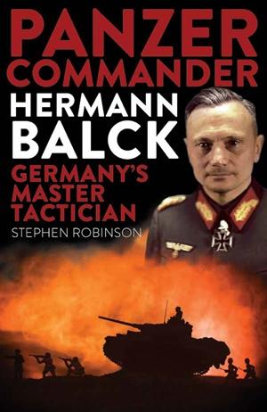 Panzer Commander Hermann Balck