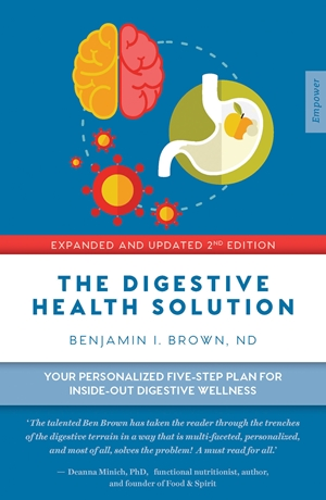 The Digestive Health Solution - Expanded & Updated 2nd Edition