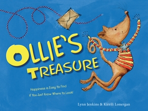 Ollie's Treasure Happiness is Easy to Find if You Just Know Where to Look!