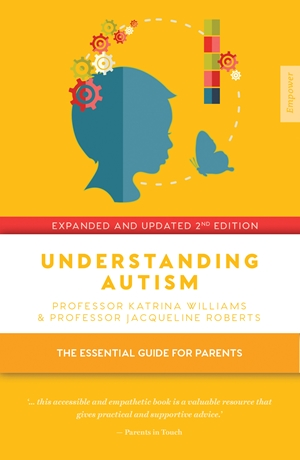 Understanding Autism The essential guide for parents