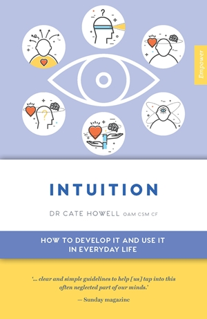 Intuition How to Develop it and Use it in Everyday Life
