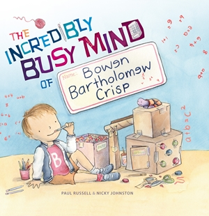 The Incredibly Busy Mind of Bowen Bartholomew Crisp