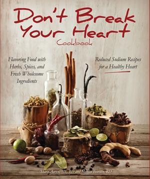 Don't Break Your Heart Cookbook