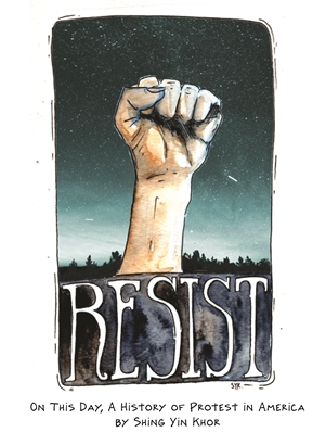 Resist On This Day, A History of Protest in America