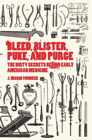 Bleed, Blister, Puke, and Purge