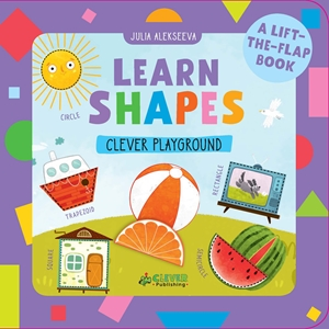 Learn Shapes A Lift-the-Flap Book