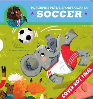 Porcupine Pete's Sports Corner: Soccer
