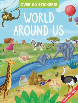 World Around Us Sticker and Activity Book