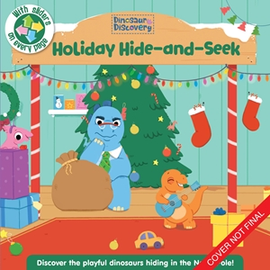 Dinosaur Discovery: Holiday Hide-and-Seek
