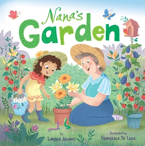 Nana's Garden A Lift-the-Flap Book