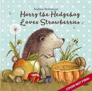 Harry the Hedgehog Loves Strawberries