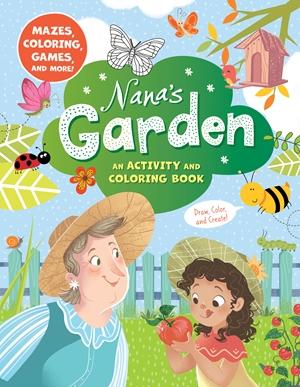 Nana's Garden: An Activity and Coloring Book