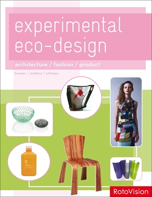 Experimental Eco-Design Architecture / Fashion / Product
