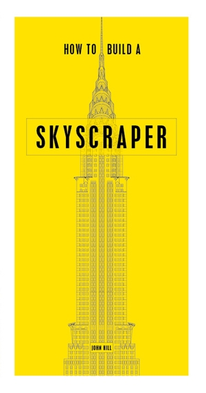 How to Build a Skyscraper