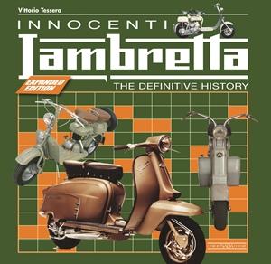 Innocenti Lambretta  The Definitive History - Expanded Edition