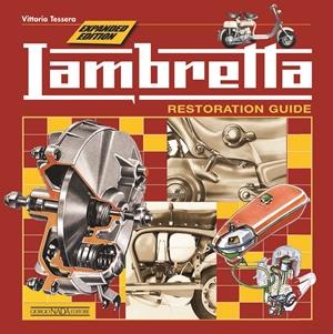 Lambretta  Restoration Guide - Expanded Edition