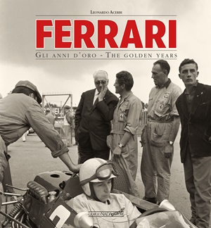 Ferrari Gli anni d'oro/The golden years - 70th Anniversary