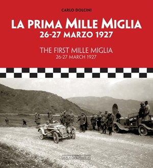 The First Mille Miglia / La Prima Mille Miglia