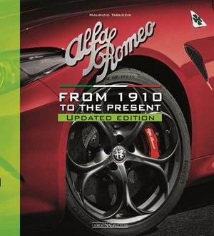 Alfa Romeo From 1910 to the present - Updated Edition